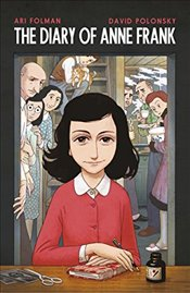 Diary of Anne Frank : The Graphic Adaptation - Frank, Anne
