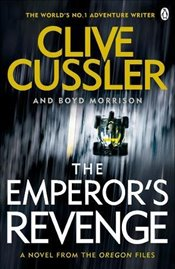 Emperors Revenge: Oregon Files #11 (The Oregon Files) - Cussler, Clive