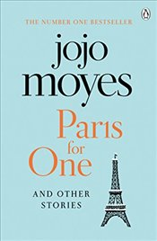 Paris for One and Other Stories - Moyes, Jojo