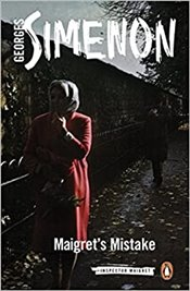 Maigrets Mistake: Inspector Maigret #43 - Simenon, Georges