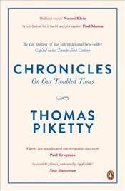 Chronicles : On Our Troubled Times - Piketty, Thomas
