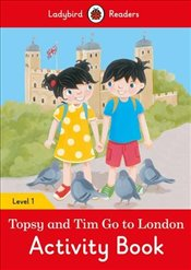 Topsy and Tim: Go to London Activity Book - Ladybird Readers Level 1 - Ladybird,