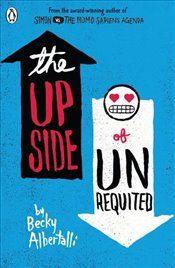 Upside of Unrequited - Albertalli, Becky