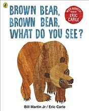 Brown Bear, Brown Bear, What Do You See? : With Audio Read by Eric Carle - Carle, Eric
