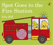 Spot Goes to the Fire Station - Hill, Eric