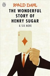 Wonderful Story of Henry Sugar and Six More (Dahl Fiction) - Dahl, Roald