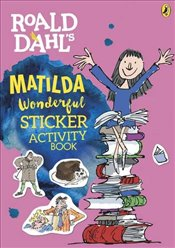 Roald Dahls Matilda Wonderful Sticker Activity Book - Dahl, Roald