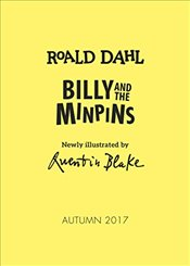 Billy and the Minpins (illustrated by Quentin Blake) - Dahl, Roald