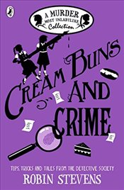 Cream Buns and Crime: A Murder Most Unladylike Collection (Murder Most Unladylike Mystery) - Stevens, Robin