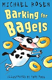 Barking for Bagels - Rosen, Michael