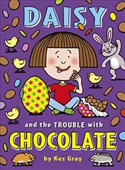Daisy and the Trouble with Chocolate - Gray, Kes