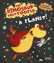 Dinosaur That Pooped A Planet! - Fletcher, Tom