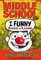 I Funny: School of Laughs - Patterson, James