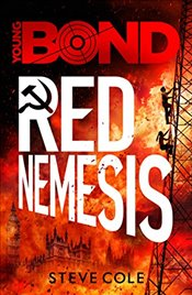 Young Bond : Red Nemesis - Cole, Steve