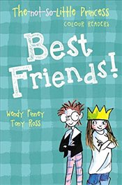 Best Friends! (The Not So Little Princess) - Finney, Wendy