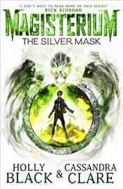 Magisterium : The Silver Mask - Clare, Cassandra