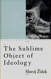 Sublime Object Of Ideology - Zizek, Slavoj