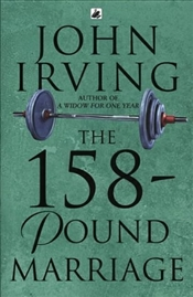 158 - Pound Marriage - Irving, John