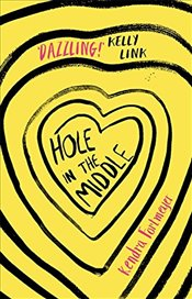 Hole in the Middle - Fortmeyer, Kendra