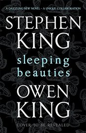 Sleeping Beauties - King, Stephen