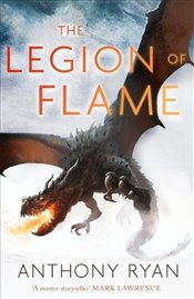 Legion of Flame: Book Two of the Draconis Memoria - Ryan, Anthony