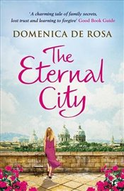 Eternal City - Rosa, Domenica de