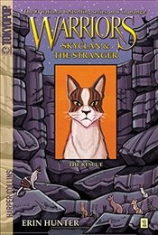 Warriors : SkyClan and the Stranger 1 : The Rescue - Hunter, Erin