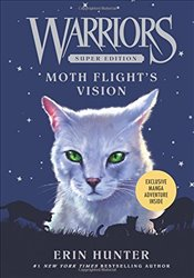 Warriors : Moth Flights Vision - Hunter, Erin