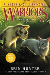 Warriors : Shattered Sky : A Vision of Shadows 3 - Hunter, Erin