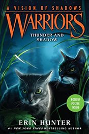 Warriors : Thunder and Shadow : A Vision of Shadows 2 - Hunter, Erin