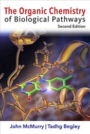 Organic Chemistry of Biological Pathways 2E - McMurry, John