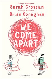 We Come Apart - Crossan, Sarah