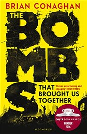 Bombs That Brought Us Together  - Conaghan, Brian