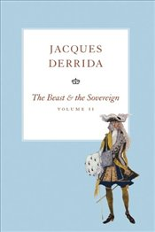 Beast and the Sovereign V II : Seminars of Jaques Derrida - Derrida, Jacques