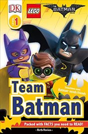DK Reader Level 1 : The LEGO® BATMAN MOVIE Team Batman - Davies, Beth