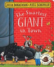 Smartest Giant in Town : Board Book - Donaldson, Julia