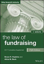 Law of Fundraising 2017 : Cumulative Supplement  - Hopkins, Bruce R.