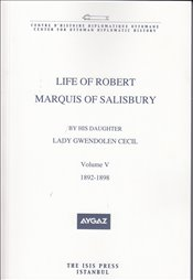Life of Robert Marquis of Salisbury : Volume V 1892-1898 - Cecil, Lady Gwendolen