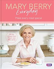 Mary Berry Everyday - Berry, Mary