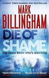Die of Shame - Billingham, Mark