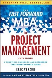 Fast Forward MBA in Project Management (Fast Forward MBA Series) - Verzuh, Eric