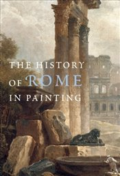 History of Rome in Painting - Champeaux, Jacqueline