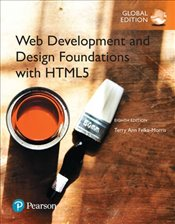 Web Development and Design Foundations with HTML5 8e - Felke-Morris, Terry