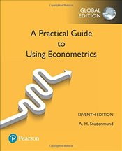 Using Econometrics 7e : A Practical Guide - Studenmund, A. H.