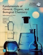 Fundamentals of General, Organic and Biological Chemistry 8e SI Units - McMurry, John E.