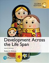 Development Across the Life Span 8e - Feldman, Robert S