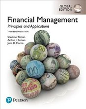 Financial Management 13e : Principles and Applications - Titman, Sheridan