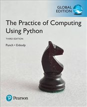 Practice of Computing Using Python 3e - Punch, William F.