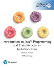 Introduction to Java Programming and Data Structures 11e Comprehensive Version - Liang, Y. Daniel