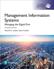 Management Information Systems 15e PGE : Managing the Digital Firm with Pearson MyLab MIS - Laudon, Jane P.